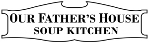Our Father's House Soup Kitchen