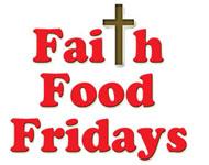 Faith Food Fridays