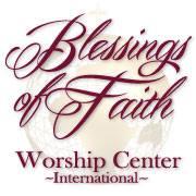 Blessings of Faith Worship Center International